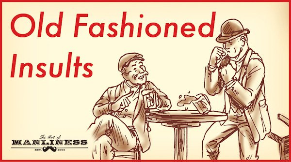 old fashioned insults