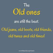 best old ones