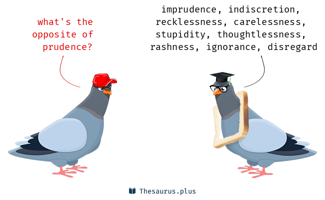 prudence opposite